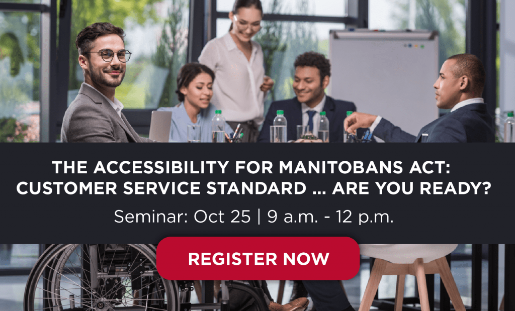 Register Now – Accessibility MB seminar October 25, 9 a.m. to 12 p.m.