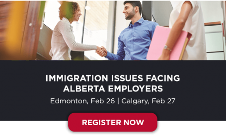 Register Now | Immigration Issues Facing Alberta Employers