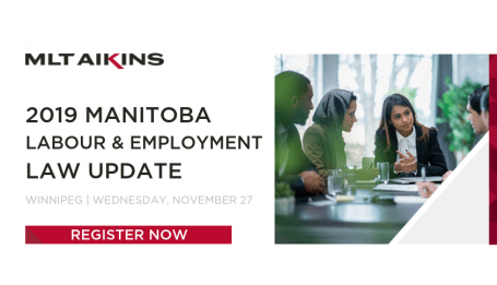 2019 Manitoba Labour & Employment Law Update | Register Now