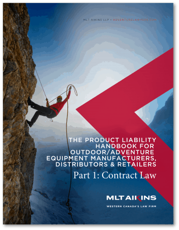 The Product Liability Handbook for Outdoor/Adventure Equipment Manufacturers, Distributors or Retailers – Part 1: Contract Law